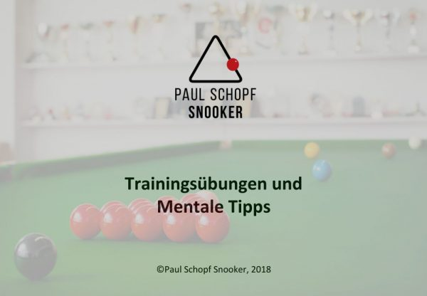 Paul Schopf Snooker – Trainingsübungen und Mentale Tipps-1